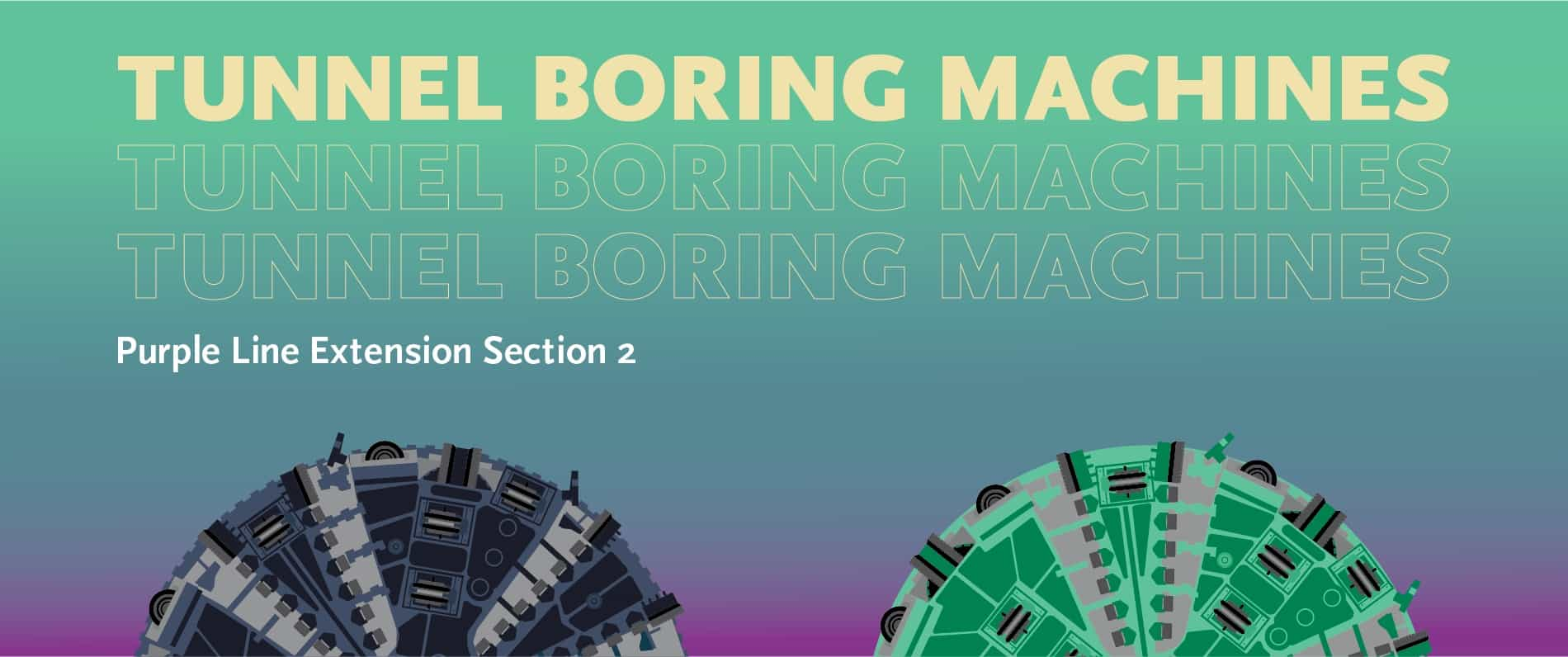 Art and Naming Contest: Purple Line Extension Tunnel Boring Machines (TBM)