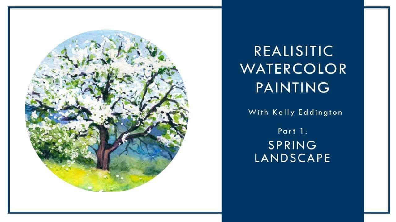 Realistic Watercolor Painting w/Kelly Eddington